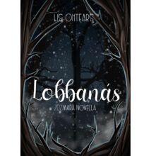 Lis Ohtears - Lobbanás / Zúzmara novella /