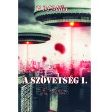 E.M.Miller - A szövetség I. - A vírus