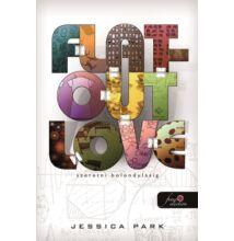 Jessica Park - Flat-Out Love - Szeretni bolondulásig
