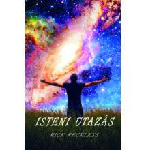 Rick Reckless - Isteni utazás