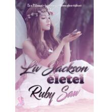 Ruby Saw - Liv Jackson életei - ebook