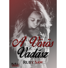 Ruby Saw - A Vörös és a Vadász