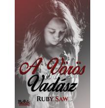 Ruby Saw - A Vörös és a Vadász - ebook