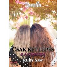 Ruby Saw: Csak két lépés a kertváros - novella - ebook