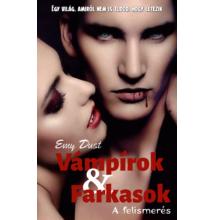 Emy Dust - Vámpírok és Farkasok I. - A felismerés (ebook)