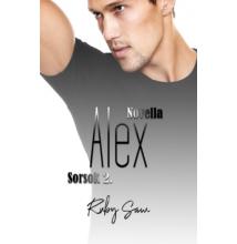 Ruby Saw - Alex - Sorsok 2. novellasorozat (ebook)