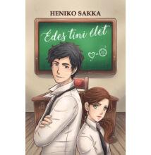 Heniko Sakka - Édes tini élet