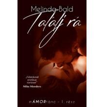 Melinda Bald - Találj rá - mÁMORtánc I. - ebook