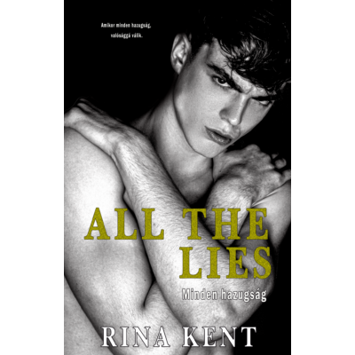Rina Kent - All the lies