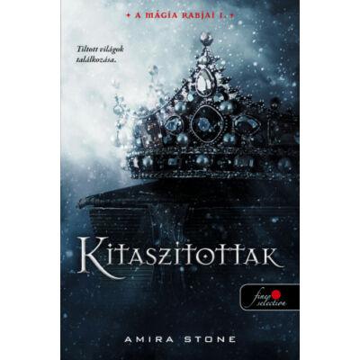 Amira Stone - Kitaszítottak - A mágia rabjai 1.