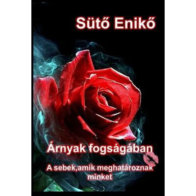 Sütő Enikő - Árnyak fogságában 2. ( ebook)