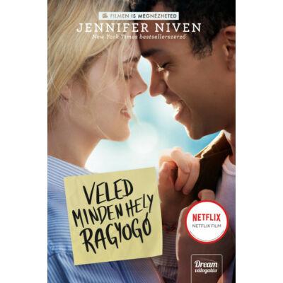 Jennifer Niven - Veled minden hely ragyogó - Filmes borítóval
