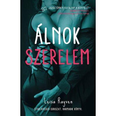 Leisa Rayven - Álnok szerelem - Starcrossed-sorozat 3.