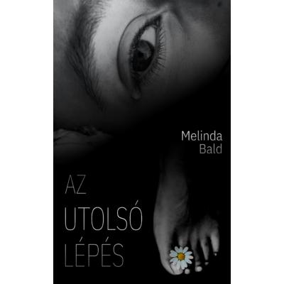 Melinda Bald - Az utolsó lépés novella ( ebook )