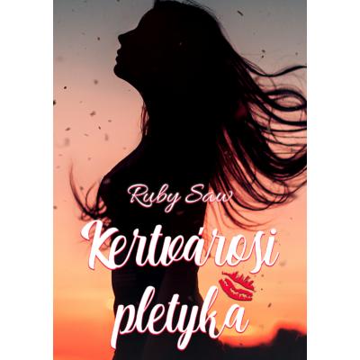 Ruby Saw: Kertvárosi pletyka