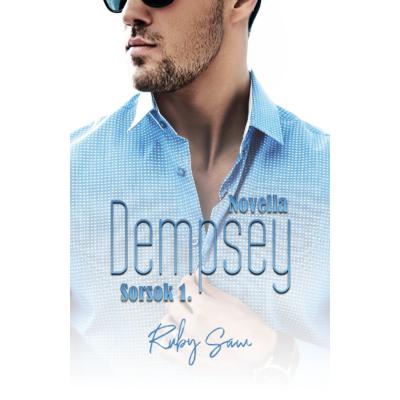 Ruby Saw - Dempsey - Sorsok 1. ( ebook novella )